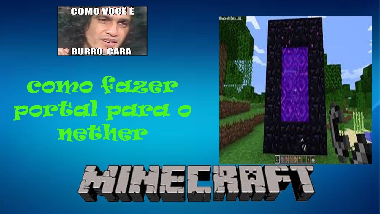 Como Fazer Um Portal Pro Nether Minecraft