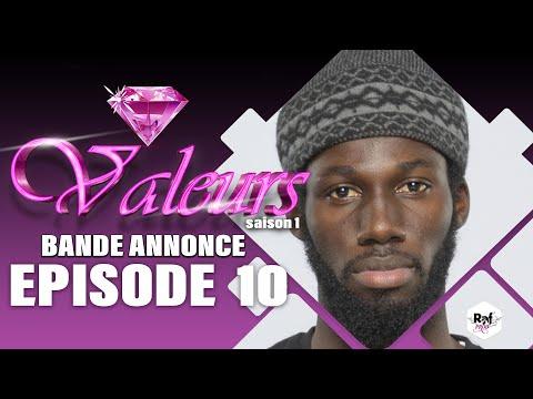 Valeurs - bande annonce Épisode 10 - saison 1