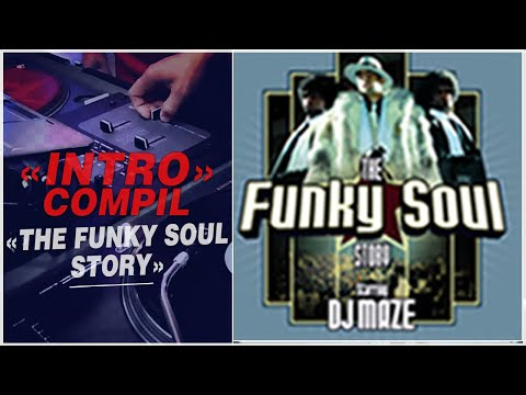 Dj Maze Intro - The Funky soul story 1 (Compil)