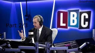 Nigel Farage Presenting LBC Drive: Brexit Negotiations 4pm-7pm Part 2/3 - 31st August 2017