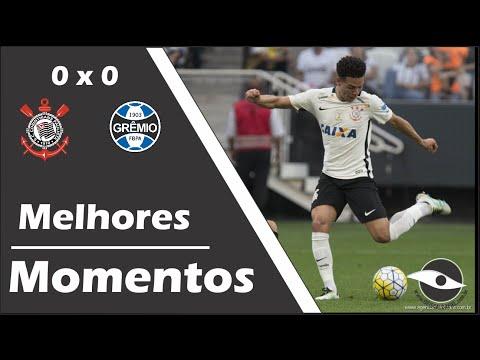 15 -05 -16 - Melhores Momentos - Corinthians 0x0 Grêmio