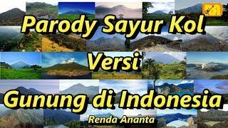 Parody Sayur Kol Versi Gunung di Indonesia