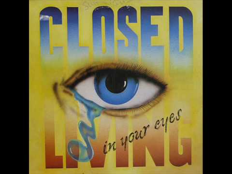 CLOSED - Living in your eyes    (Extended)