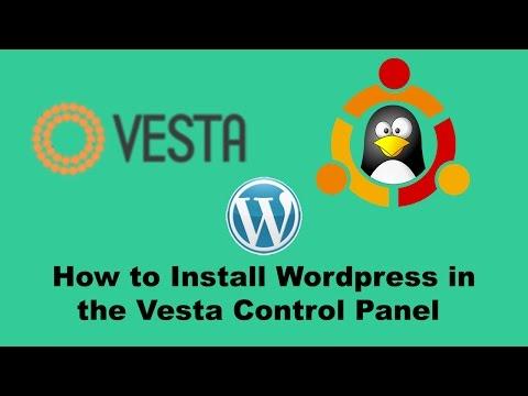Vesta Control Panel - Install Wordpress On The Vestacp Control Panel