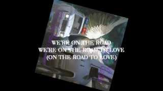 Karen Carlson (On The Road To Love) [Lyric Video]