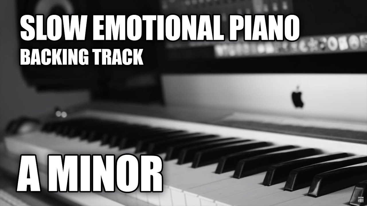 Slow emotional piano backing track in a minor youtube slow emotional piano backing track in a minor hexwebz Image collections