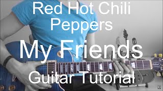 Guitar video lesson #90 Red hot chili peppers: My friends