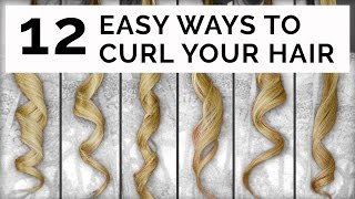 12 Easy Ways To Curl Your Hair