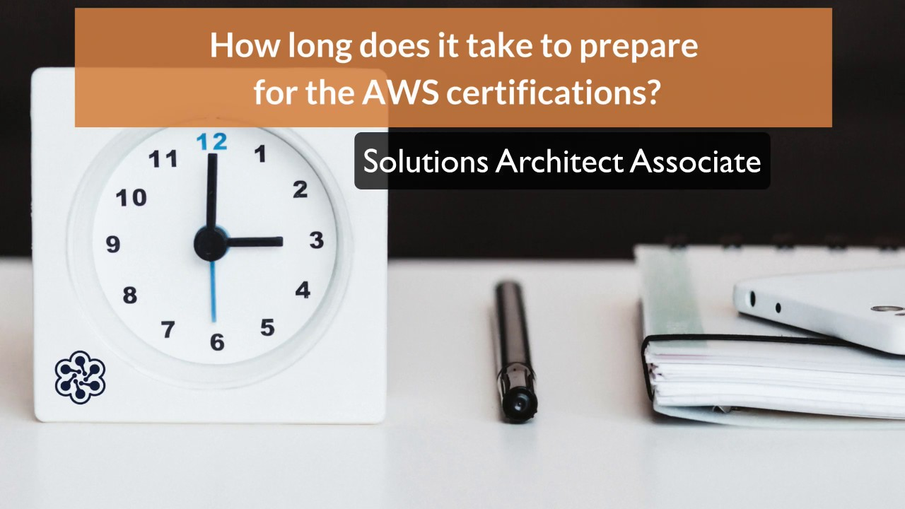 How Long Does It Take To Prepare For The Aws Certifications Youtube