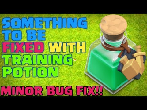 SOMETHING TO BE FIXED IN TRAINING POTION | COC LOVERS