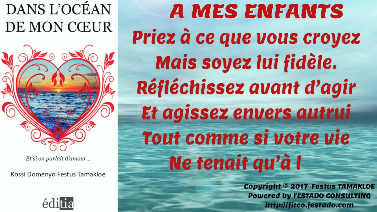 Poème Dedicace A Mes Enfant Extrait De Dans Locean De Mon Coeur Auteur Festus Tamakloe
