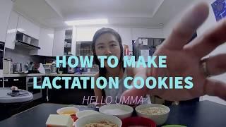 HELLO UMMA - HOW TO MAKE LACTATION COOKIES