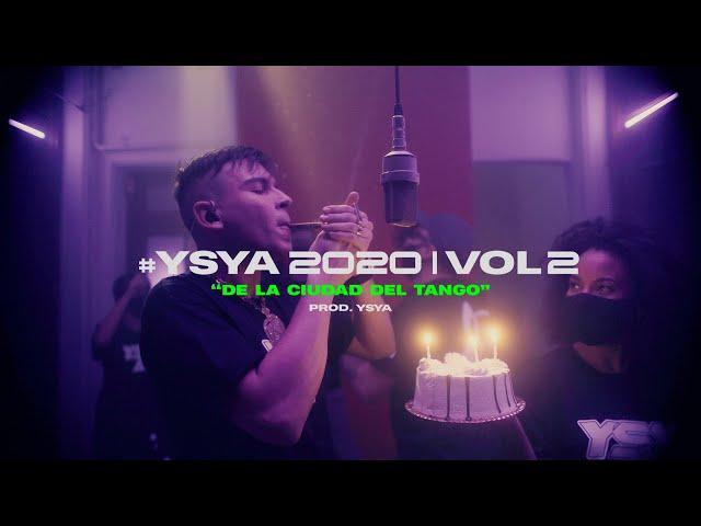 YSY A - De la ciudad del Tango (prod. YSY A) #YSYA2020 Vol. 2