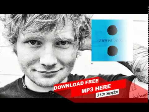 Ed Sheeran - Shape Of You [MP3 Free Download 2017] NEW LINK
