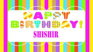 Shishir   Wishes & Mensajes - Happy Birthday