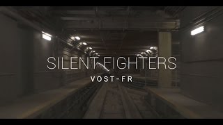 Silent Fighters VOST-FR