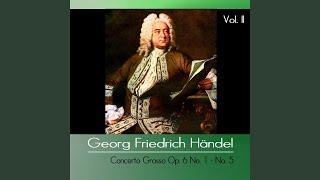 Concerto Grosso Op. 6 No. 4 in A Minor, HWV 322: I. Larghetto affettuoso