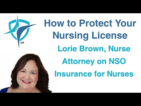 Lorie Brown, Nurse Attorney on NSO Insurance for Nurses