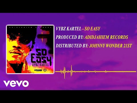Vybz Kartel - So Easy (Official Audio)