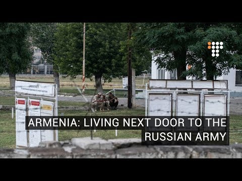 A New Armenia: Living Next Door to the Russian Army