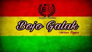 Bojo Galak - Version Reggae SKA 86