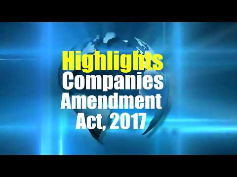 Highlights Companies Amendment Act, 2017