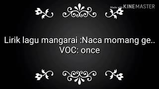 LIRIK LAGU MANGGARAI :NACA MOMANG GE..