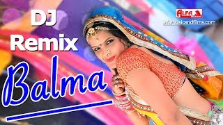 DJ Remix | Balama DJ Song | Rekha Shekhawat | Marwadi DJ Song | HD Video | Alfa Music Rajasthani