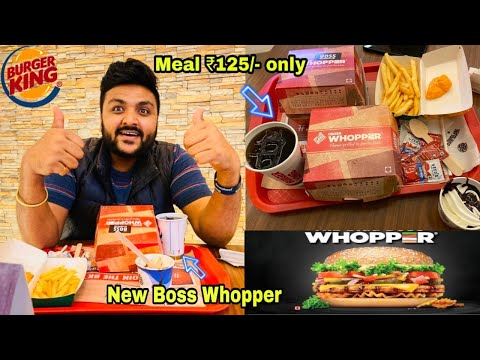 Burger King Best Meal ₹125 Only || Burger king New Boss Chicken Whopper Review ||