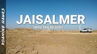 Into the Desert - Jaisalmer - Roaming Hawks