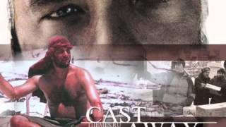 Castaway  Soundtrack - Love of my Life