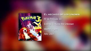 Pokémon: El hechizo de los Unown   Ending