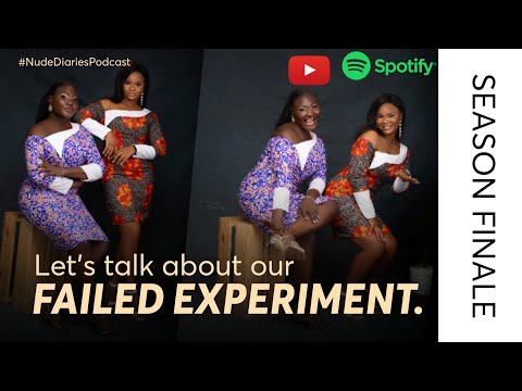NUDE DIARIES: let's talk about our fail experiment.