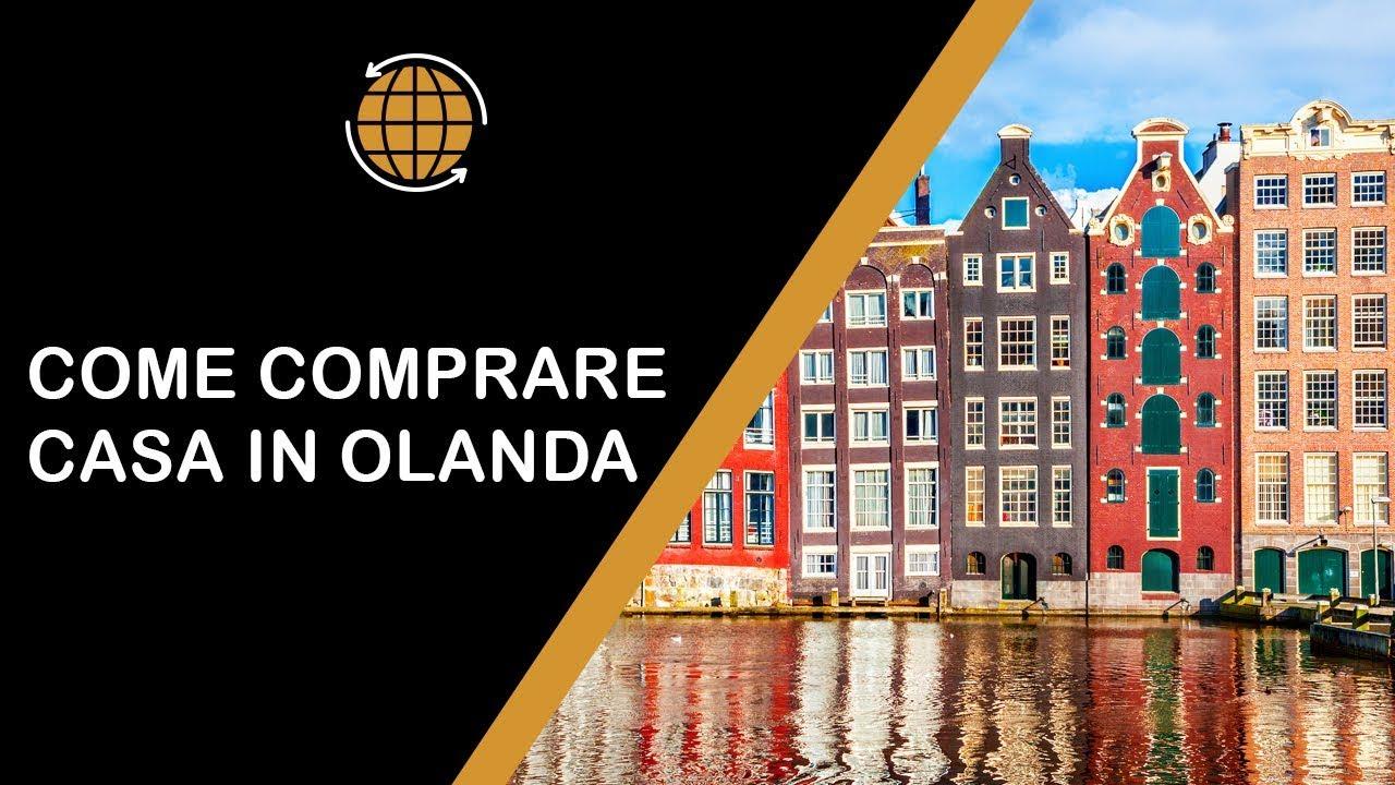 Vendita Case In Olanda how to: come acquistare casa in olanda