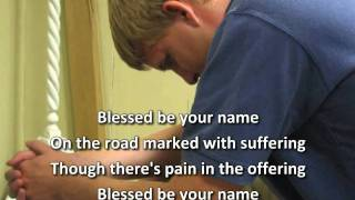Blessed Be Your Name - Robin Mark