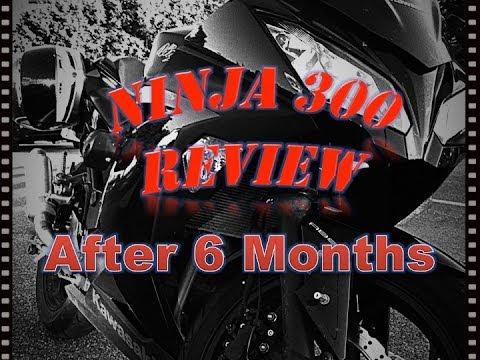 Review of Kawasaki Ninja 300 (After 6 Months)