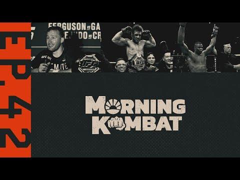 UFC 249: Gaethje Beats Ferguson, Henry Cejudo Retires, Ngannou Impresses   MORNING KOMBAT   Ep. 42
