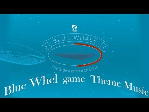 ப்ளூ வேல்- Game - Theme Music - Blue whale song -Russia
