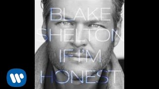Blake Shelton - She's Got A Way With Words ( Audio)