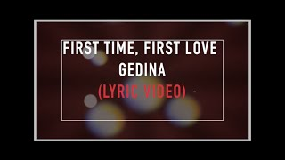 Gedina - First Time, First Love (Lyric Video) Coca-Cola – Kiss Happiness