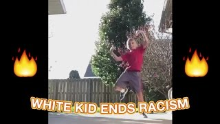 WHITE KID ENDS RACISM | LIT DANCING