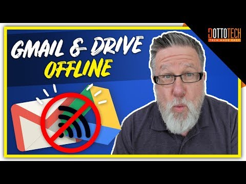 Use Gmail And Google Drive Offline 2018