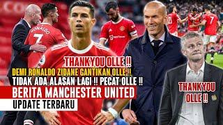THANKYOU OLLE❗Olle Wajib Digantikan Zidane 📝 Ronaldo Kecewa! 😤 Shaw & Maguire Cedera 🥺 Semangat MU 💪