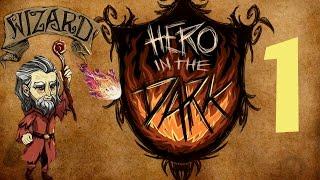 Прохождение Don't Starve: Hero in the Dark #1 - Путь Мага!