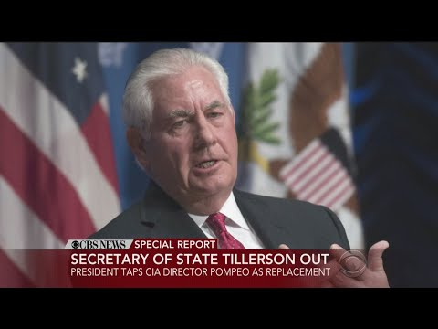 CBS News Special Report: Rex Tillerson Out As Secretary Of State