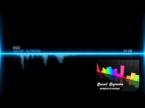 Sound Supreme - EGO