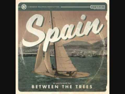 Between the Trees- Spain