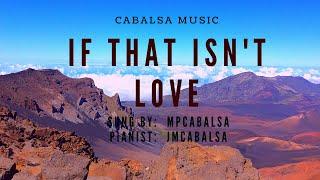 If That Isn't Love - With Lyrics