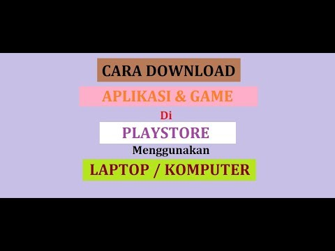 Tutorial  Cara Download Aplikasi & Game Playstore Menggunakan Laptop / Komputer