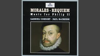 "Morales: Missa pro Defunctis (1544) - Tractus: ""Absolve, Domine"""